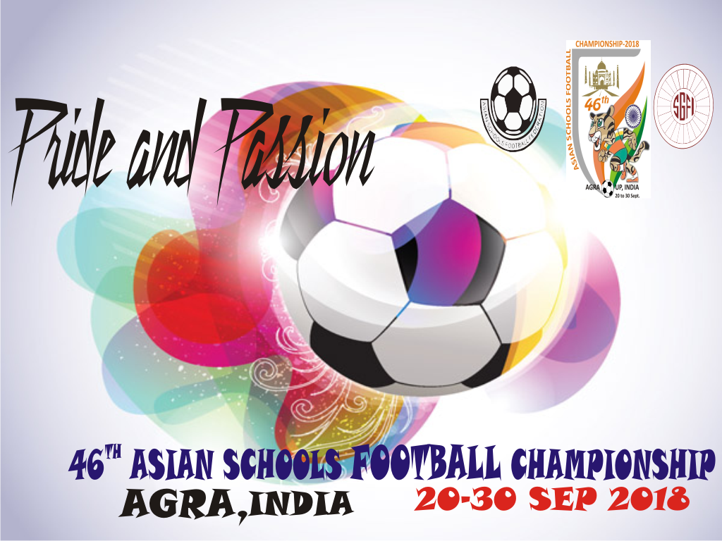 46TH ASIAN SCHOOLS FOOTBALL CHAMPIONSHIP